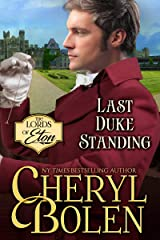 Last Duke Standing (The Lords of Eton Book 3) Kindle Edition