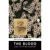 The Blood and its Third Element
