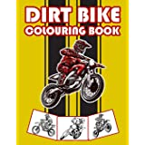 Dirt Bike Colouring Book: Big Motorcycle Coloring Book for Kids & Teens: 26