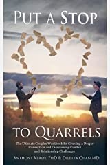 Put a Stop to Quarrels: The Ultimate Couples Workbook for Growing a Deeper Connection and Overcoming Conflict and Relationship Challenges (Couples Therapy 2) Kindle Edition