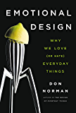 Emotional Design: Why We Love (or Hate) Everyday Things (Eng…