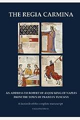 The Regia Carmina: A Facsimile of the Complete Manuscript ペーパーバック