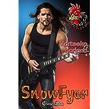 SnowFyer (Roosters 7)