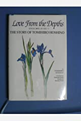 Love from the depths―The story of Tomihiro Hoshino ハードカバー