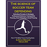 The Science of Soccer Team Defending: Professional Defensive…