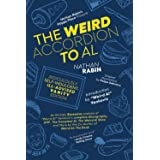 """The Weird Accordion to Al: Ridiculously Self-Indulgent, Ill-Advised Vanity Edition: An Entirely Excessive Analysis of """"Weird"""