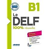 Le DELF 100% reussite: Livre B1 & Cd MP3
