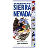 Laws Field Guide to the Sierra Nevada, The (California Academy of Sciences): Written and Illustrated by John Muir Laws