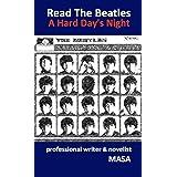 Read The Beatles / A Hard Day's Night: ビートルズ3rdアルバム『ハード・デイズ・ナイト』制作秘話集【楽曲公式動画URL掲載】
