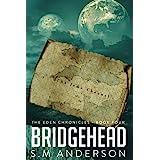 Bridgehead: The Eden Chronicles - Book Four