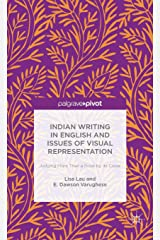 Indian Writing in English and Issues of Visual Representation: Judging More than a Book by its Cover ハードカバー