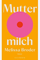 Muttermilch: Roman (German Edition) Kindle Edition