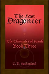 The Last Dragoneer (The Chronicles of Susah Book 3) (English Edition) Kindle版