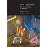 Text Linguistics: The How and Why of Meaning (Equinox Textbooks and Surveys in Linguistics)