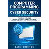 Computer Programming and Cyber Security for Beginners: This Book Includes: Python Machine Learning, SQL, Linux, Hacking with