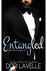 Entangled (Moments Book 1) Kindle Edition