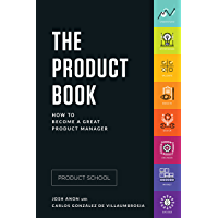 The Product Book: How to Become a Great Product Manager (Eng…