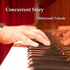 Concurrent story コンカレント・ストーリー