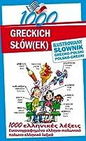 1000 greckich slow(ek) Ilustrowany slownik polsko-grecki grecko-polski