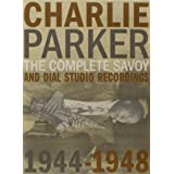 Complete Savoy Dial Studio Recordings 1944 1948