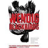 Blackbirds (Volume 1)