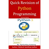 Quick revision of Python programming: Easy and Fast Based on Python3