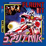 Flaunt It: Deluxe Edition