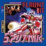 Flaunt It -Deluxe-
