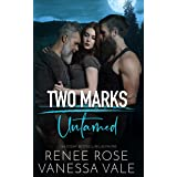 Untamed: A Two Marks Series Teaser