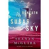 Beneath the Sugar Sky: Wayward Children #3