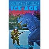 Cowboys & Saurians: Ice Age: 2