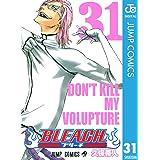 BLEACH モノクロ版 31 (ジャンプコミックスDIGITAL)