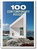 100 Contemporary Houses / 100 Zeitgenossische Hauser / 100 Maisons Contemporaines (Bibliotheca Universalis)