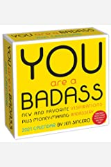 You Are a Badass 2021 Day-to-Day Calendar Calendar