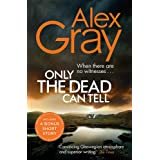 Only the Dead Can Tell: Book 15 in the Sunday Times bestselling detective series