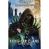 Survival Quest: Krieg der Clans: Roman (Survival Quest-Serie 7) (German Edition)