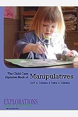 The Child Care Alphabet Book of Manipulatives ペーパーバック