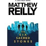 The Six Sacred Stones: A Jack West Jr Novel 2 (Jack West Jr.)