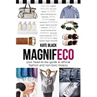 Magnifeco: Your Head-to-Toe Guide to Ethical Fashion and Non…