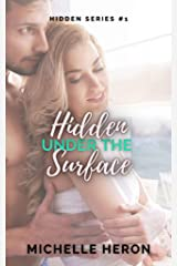 Hidden Under the Surface: A Hidden Novel Kindle Edition