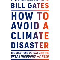 How to Avoid a Climate Disaster: The Solutions We Have and t…