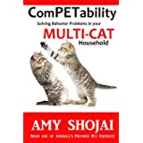 Competability: Solving Behavior Problems in Your Multi-Cat Household: Volume 2