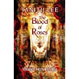 The Blood of Roses Volume One: Mechail, Anillia (1)