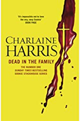 Dead in the Family: A True Blood Novel (Sookie Stackhouse Book 10) Kindle Edition