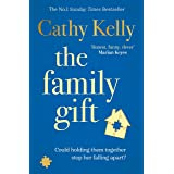 The Family Gift: A big-hearted story about family life from the #1 Sunday Times bestseller