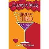 Shaken or Stirred (A Swizzle Stick Romance Book 1)