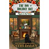 The Inn at Holiday Bay: Pilgrim in the Parlor: 6