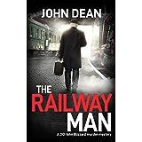 THE RAILWAY MAN: a DCI Blizzard murder mystery (DCI John Blizzard Book 3)