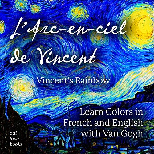 L'Arc-en-ciel de Vincent / Vin...