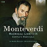 Monteverdi - Madrigali Libri I-IX Complete Madrigals (12CD)